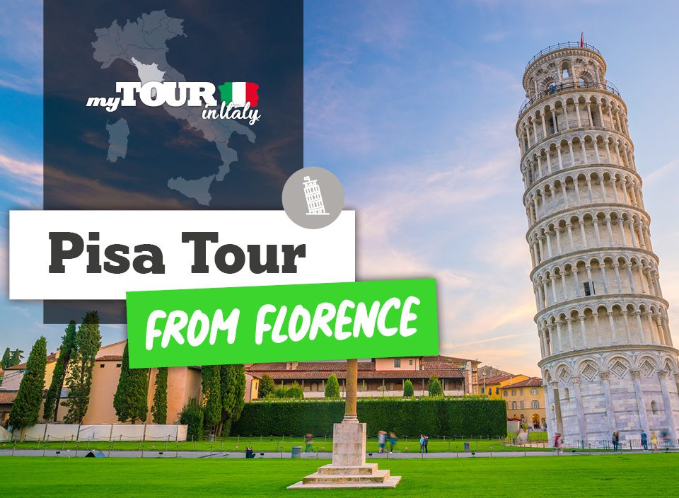Pisa Morning Tour & Leaning Tower from Florence 2019