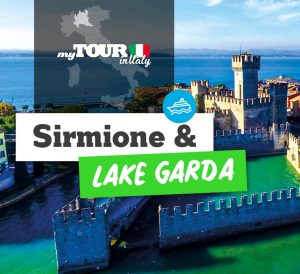 Sirmione and Lake Garda from Verona, half-day! My tours in Italy
